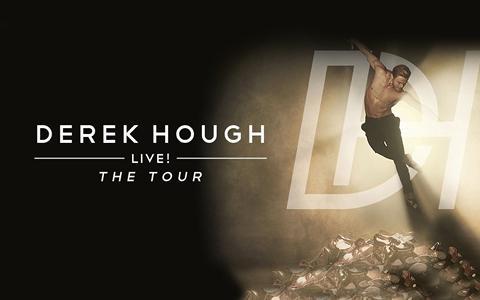 Derek Hough Live! The Tour at Ruth Eckerd Hall